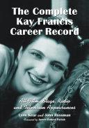 The Complete Kay Francis Career Record [Pdf/ePub] eBook