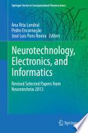 Neurotechnology  Electronics  and Informatics Book