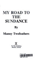 My Road to the Sundance