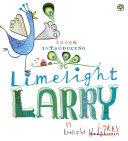 Limelight Larry