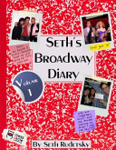 Seth's Broadway Diary