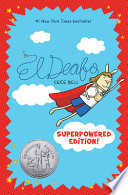 El Deafo: the Superpowered Edition