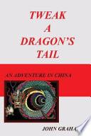 Tweak a Dragon's Tail