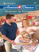 Mommy in Training  Mills   Boon Love Inspired   Motherhood  Book 6  Book