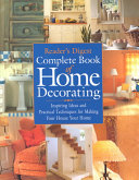 Reader s Digest Complete Book of Home Decorating Book