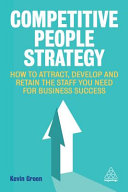 link to Competitive people strategy : how to attract, develop and retain the staff you need for business success in the TCC library catalog