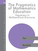 The Pragmatics of Mathematics Education