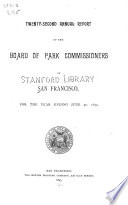 Annual Report of the Board of Park Commissioners of San Francisco Book PDF
