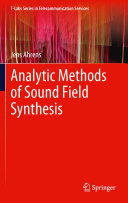 Analytic Methods of Sound Field Synthesis