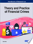Handbook of Research on Theory and Practice of Financial Crimes