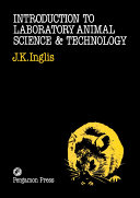 Introduction to Laboratory Animal Science and Technology
