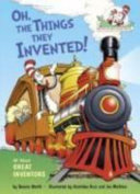 Oh  the Things They Invented
