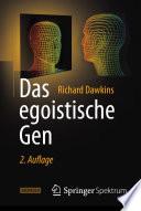 Das egoistische Gen  : Mit einem Vorwort von Wolfgang Wickler