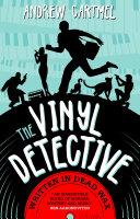 The Vinyl Detective Mysteries - Written in Dead Wax [Pdf/ePub] eBook
