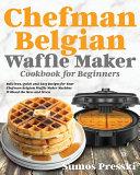 Chefman Belgian Waffle Maker Cookbook Book