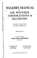 Walker s Manual of Far Western Corporations   Securities Book