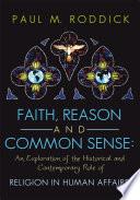Faith Reason And Common Sense