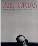 Abe Fortas: a Biography