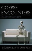 Corpse Encounters Book