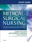 """Study Guide for Medical-Surgical Nursing E-Book: Assessment and Management of Clinical Problems"" by Sharon L. Lewis, Susan A. Sandstrom, Linda Bucher, Margaret M. Heitkemper, Mariann M. Harding, Jeffrey Kwong, Dottie Roberts"