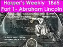 Harper   s Weekly 1865 Part 1  Abraham Lincoln