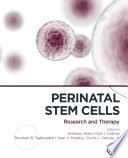 """""""Perinatal Stem Cells: Research and Therapy"""" by Anthony Atala, Kyle J. Cetrulo, Rouzbeh R. Taghizadeh, Curtis L Cetrulo, Sean Murphy"""