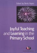 Joyful Teaching and Learning in the Primary School Pdf/ePub eBook