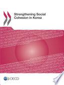 Strengthening Social Cohesion In Korea