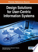 Design Solutions for User Centric Information Systems
