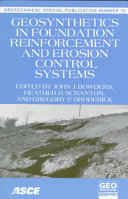 Geosynthetics in Foundation Reinforcement and Erosion Control Systems