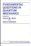 Fundamental Questions in Quantum Mechanics