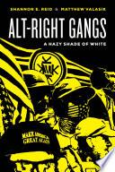 Alt Right Gangs
