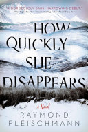 How Quickly She Disappears Pdf/ePub eBook