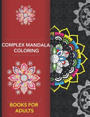 Complex Mandala Coloring Books for Adults
