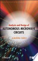 Analysis and Design of Autonomous Microwave Circuits
