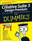 Adobe Creative Suite 3 Design Premium All in One Desk Reference For Dummies
