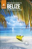 The Rough Guide to Belize [Pdf/ePub] eBook