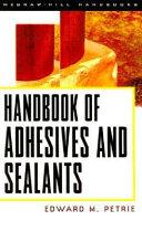 Handbook of Adhesives   Sealants
