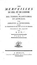 Les merveilles du ciel et de l'enfer et des terres planetaires et astrales trad. du latin par A. I. P.
