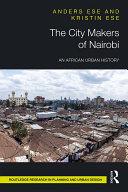 The City Makers of Nairobi