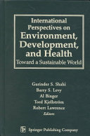 International Perspectives On Environment Development And Health Book PDF