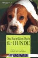 Bachblütentherapie für Hunde