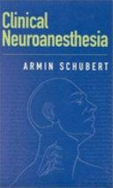 Clinical Neuroanesthesia