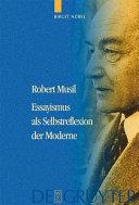 Robert Musil - Essayismus als Selbstreflexion der Moderne