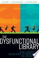 The Dysfunctional Library Book