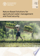 Nature-Based Solutions for agricultural water management and food security