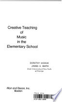 Creative Teaching of Music in the Elementary School