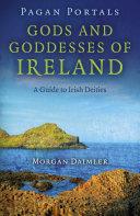 Pagan Portals   Gods and Goddesses of Ireland