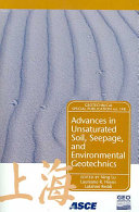 Advances in Unsaturated Soil, Seepage, and Environmental Geotechnics