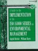 A Guide to the Implementation of the ISO 14000 Series on Environmental Management